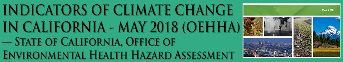 Science - Breaking - Indicators of Climate Change in California - May 2018 report by the State of California, Office of Health Hazard Assessment